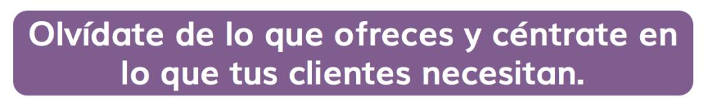 qué necesitan tus clientes