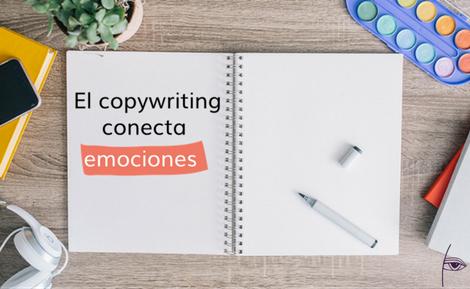el copywriting conecta emociones