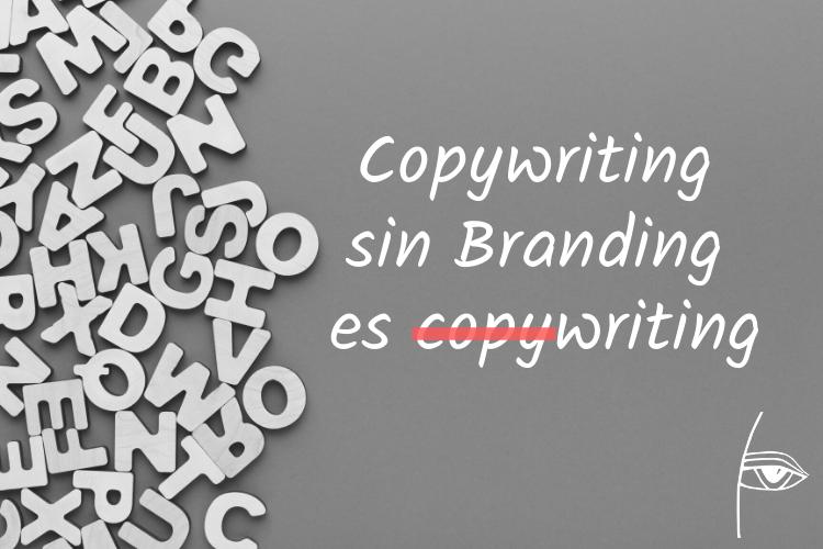 sin branding no hay copywriting