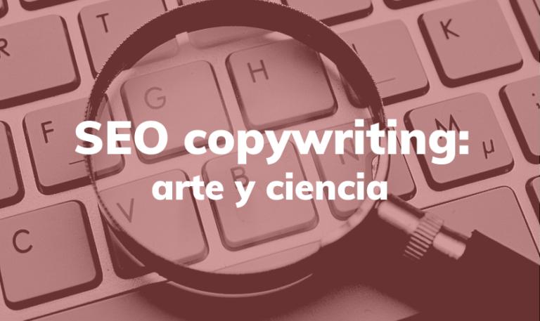 seo copywriting es arte y ciencia