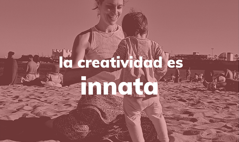 la creatividad es innata