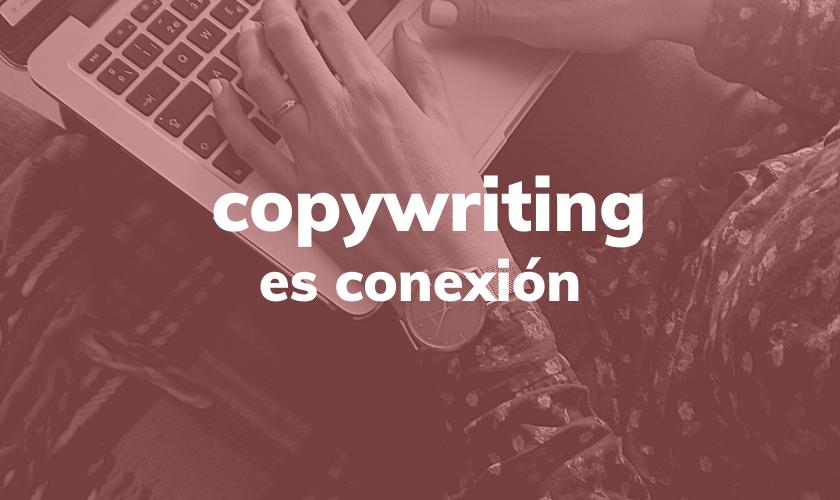 copywriting es conexión